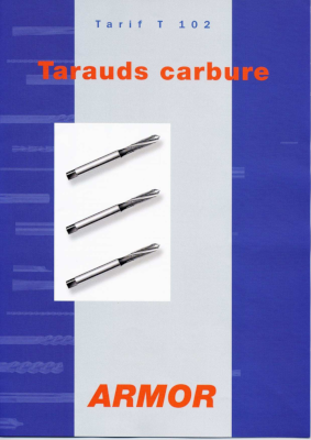 Catalogue Tarauds carbure T102